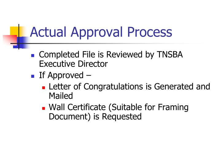 Actual Approval Process