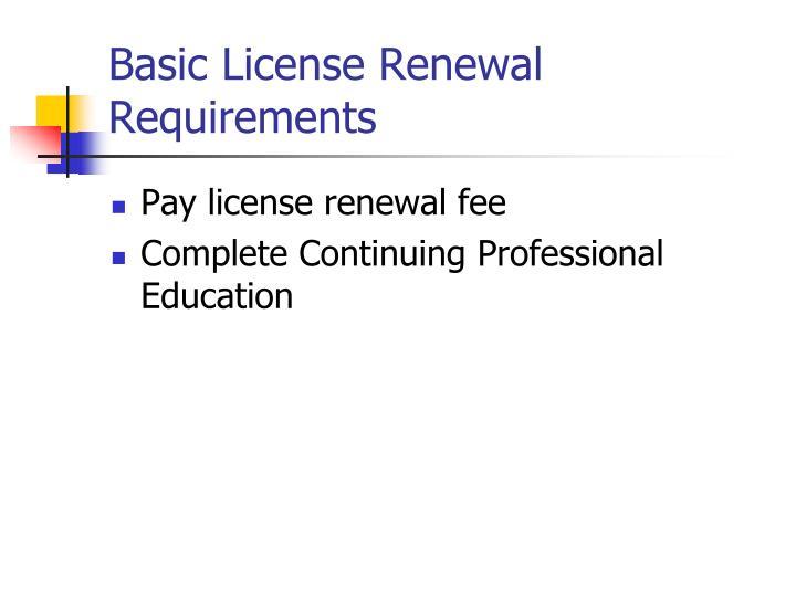 Basic License Renewal Requirements
