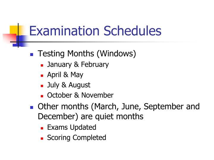 Examination Schedules