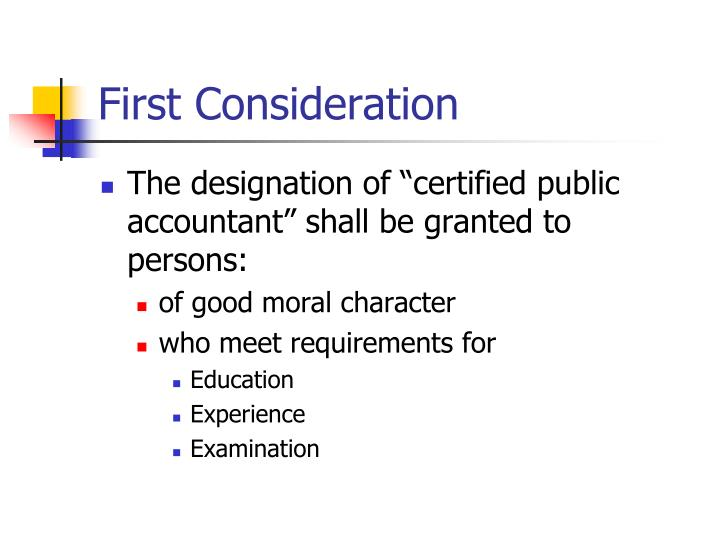 First consideration