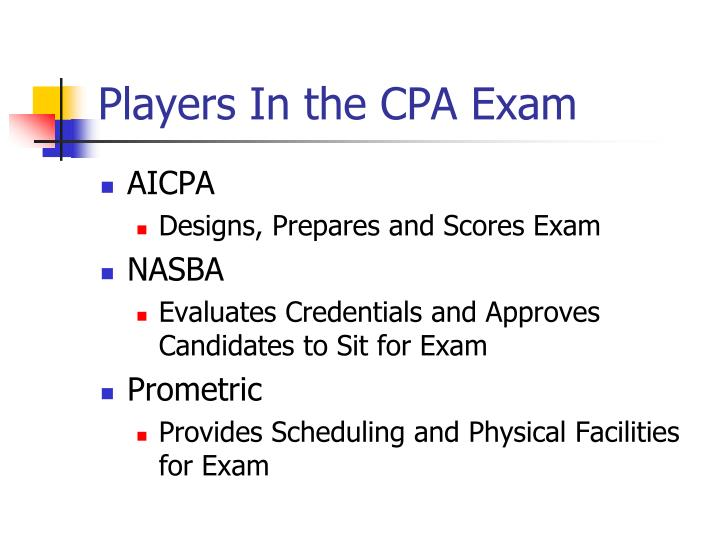 Players In the CPA Exam
