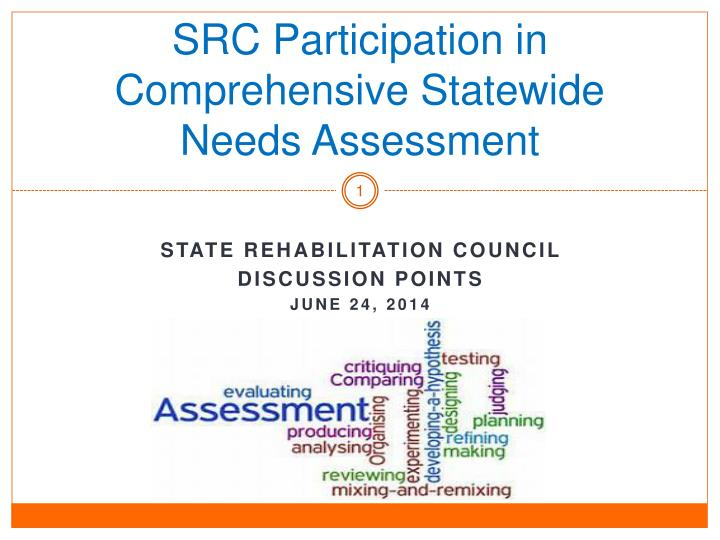 src participation in comprehensive statewide needs assessment n.