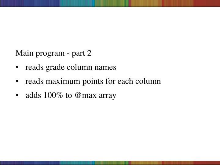 Main program - part 2