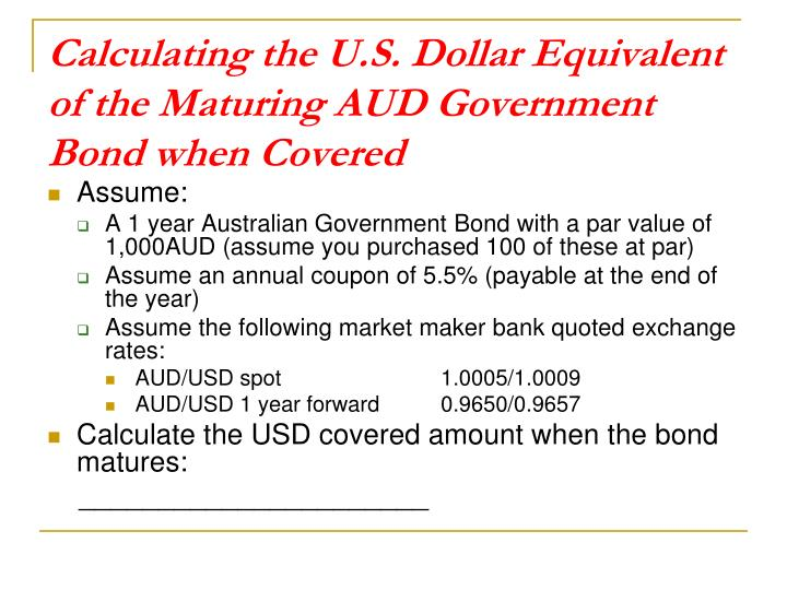 Calculating the U.S. Dollar Equivalent of the Maturing AUD Government Bond when Covered