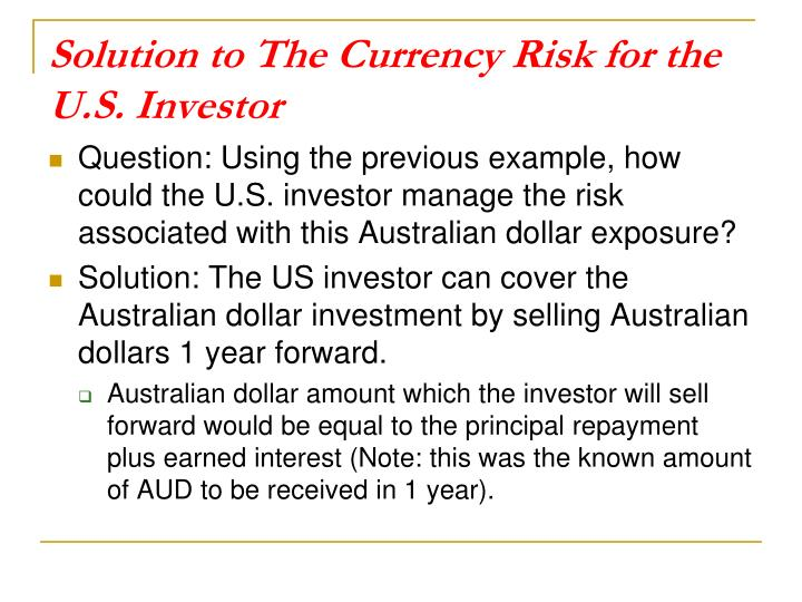 Solution to The Currency Risk for the U.S. Investor