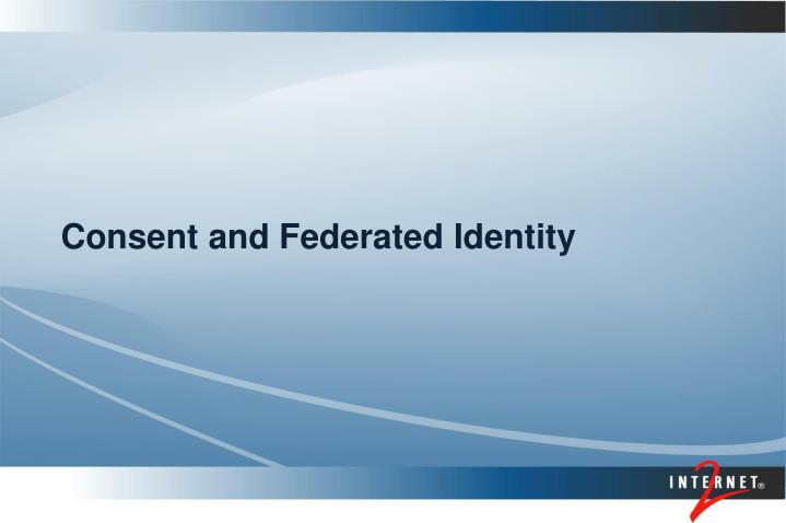 Consent and federated identity