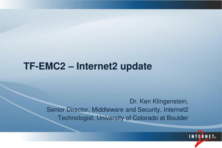 tf emc2 internet2 update n.