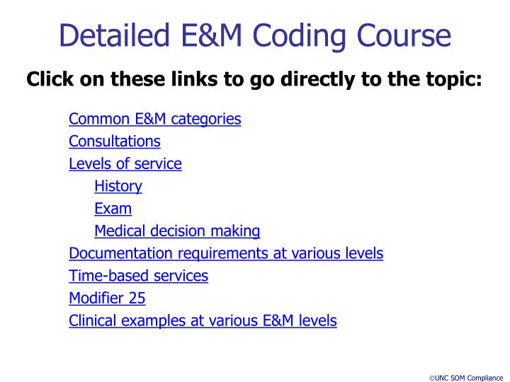 Detailed E&M Coding Course