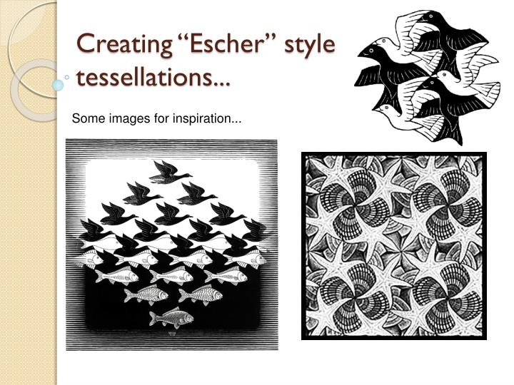 "Creating ""Escher"" style tessellations..."
