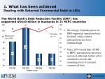 1 what has been achieved dealing with external commercial debt in lics