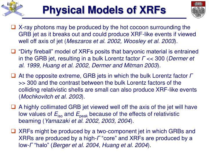 Physical Models of XRFs