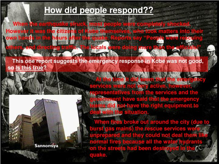 How did people respond??