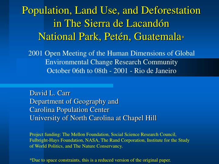 population land use and deforestation in the sierra de lacand n national park pet n guatemala n.