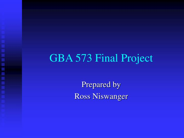 gba 573 final project n.