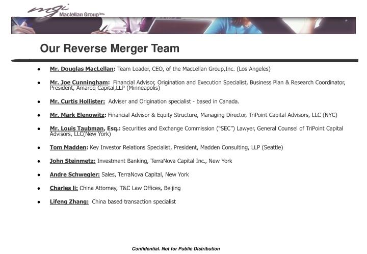 Our Reverse Merger Team