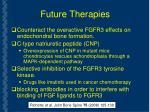 future therapies
