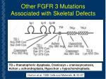 other fgfr 3 mutations associated with skeletal defects