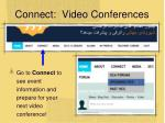 connect video conferences