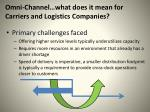 omni channel what does it mean for carriers and logistics companies2