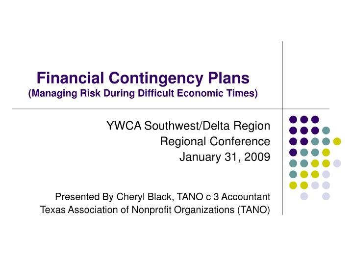 Financial contingency plans managing risk during difficult economic times