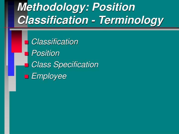 Methodology: Position Classification - Terminology