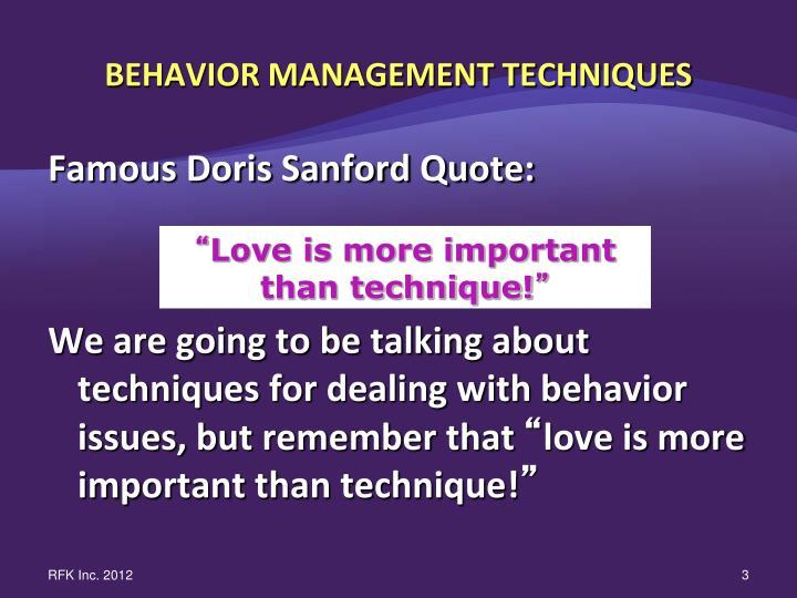 Behavior management techniques