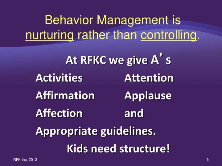 Behavior Management is
