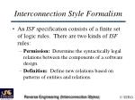 interconnection style formalism