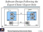 software design following the export client export style