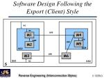 software design following the export client style