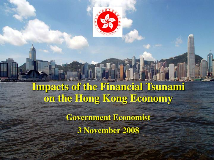 Impacts of the Financial Tsunami