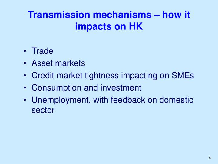 Transmission mechanisms – how it impacts on HK