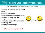 second step identify root cause