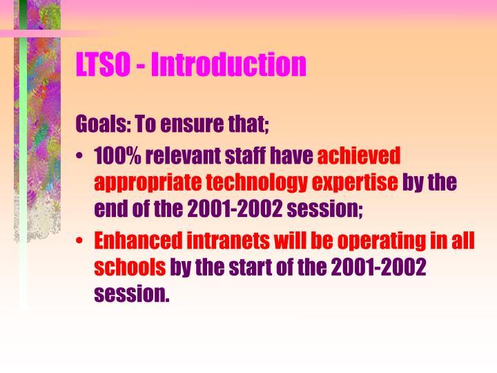 LTSO - Introduction