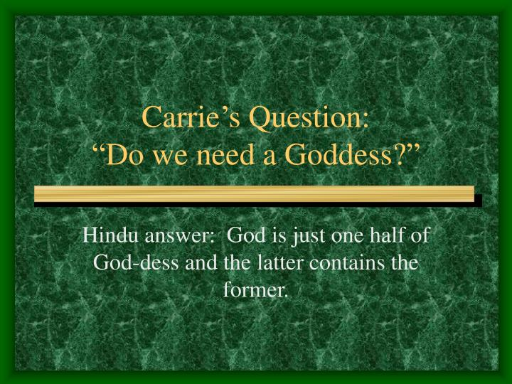 Carrie's Question: