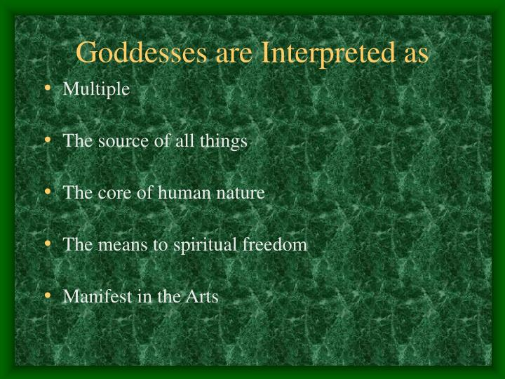 Goddesses are Interpreted as