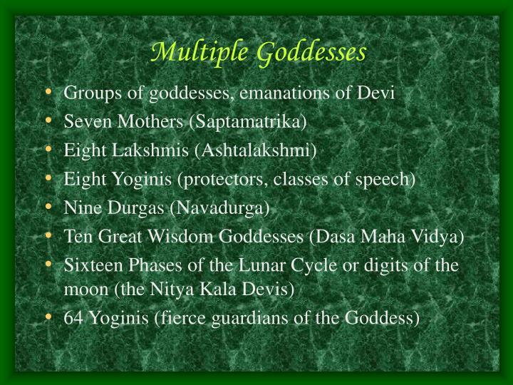 Multiple Goddesses