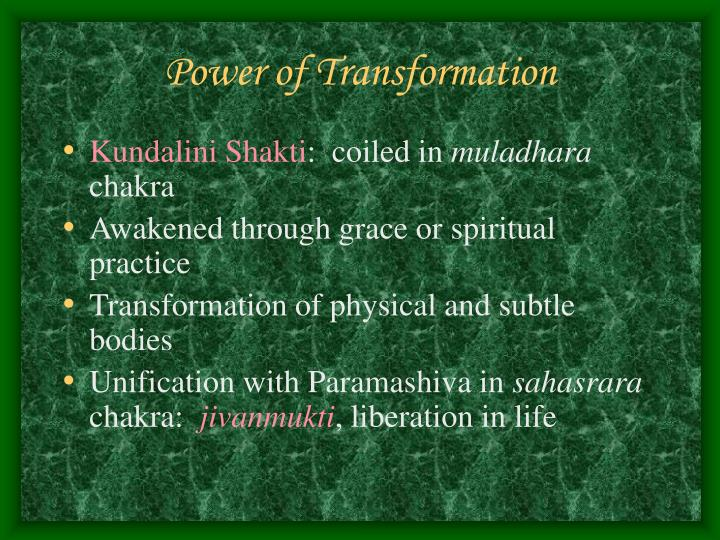 Power of Transformation