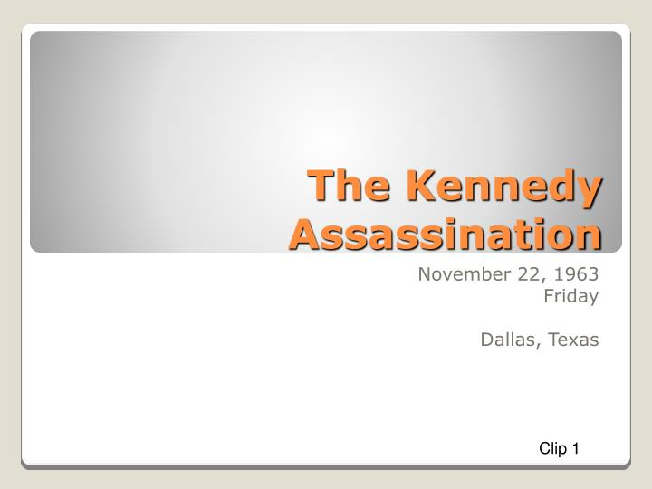the kennedy assassination n.
