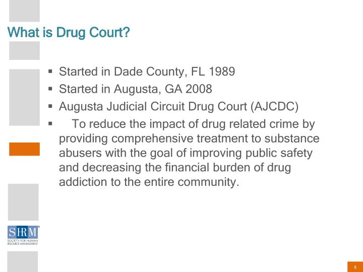 What is Drug Court?