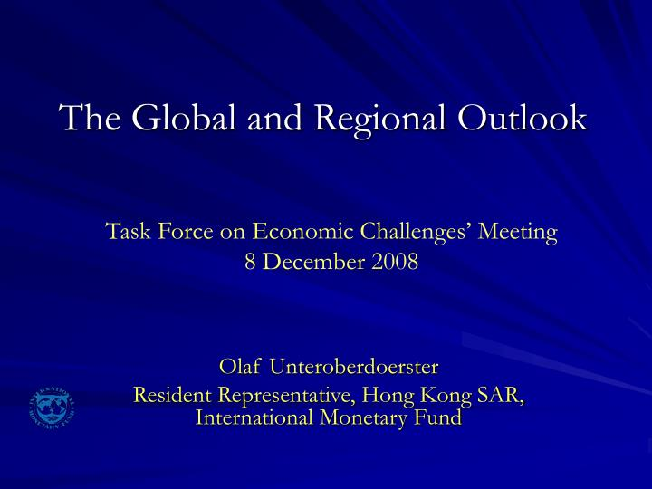 the global and regional outlook n.