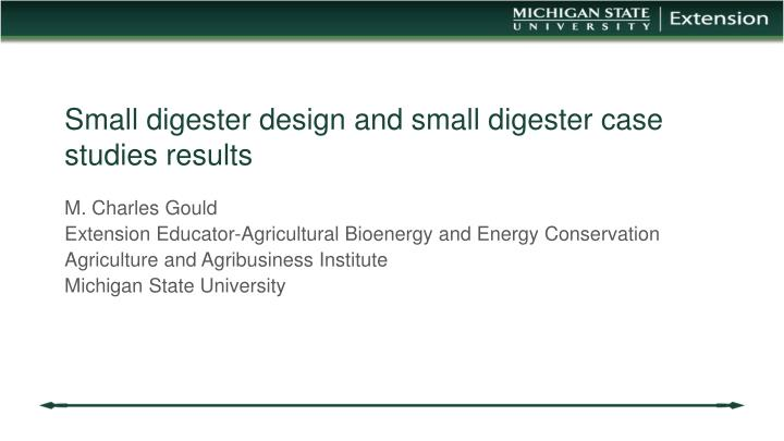 Small digester design and small digester case studies results