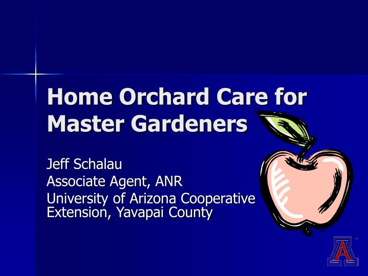 Home orchard care for master gardeners