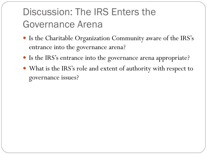 Discussion: The IRS Enters the Governance Arena