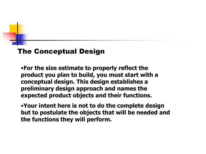The Conceptual Design