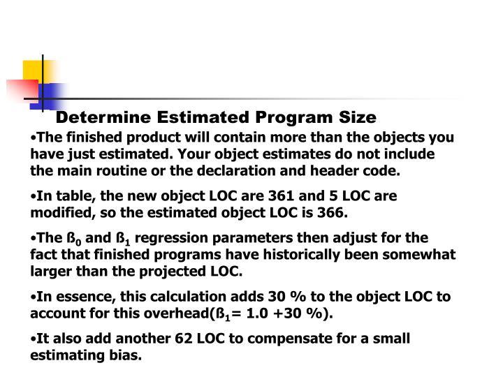 Determine Estimated Program Size