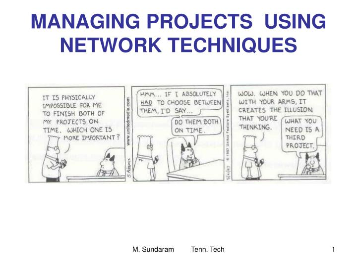 managing projects using network techniques n.