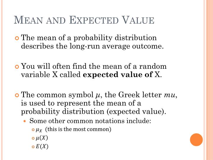 Mean and Expected Value