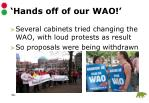 hands off of our wao