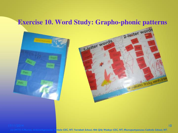 Exercise 10. Word Study: Grapho-phonic patterns
